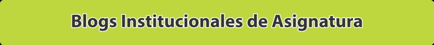 blog institucionales de asignatura